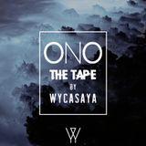 ONO The Tape By Wycasaya
