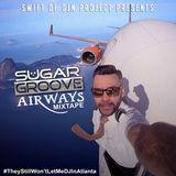 Sugar Groove Airways MixCd (1 Hour Flight)