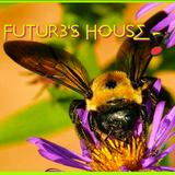 FUTUR3's HOUSE