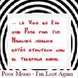 Poor Mono - I'm Lost Again 17.03.17