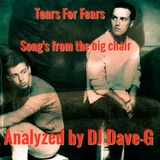 Song's from the big chair - Analyzed by DJ Dave-G