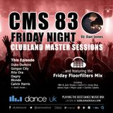 CMS83f - Clubland Master Sessions (Fri) - DJ Dan Jones - Dance Radio UK (07 JUL 2017)