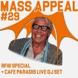 MASS APPEAL #29 - ROSKILDE FESTIVAL SPECIAL + Cafe Paradis DJ set ( 9.7.2018)