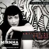 ANTISOCIAL PODCAST - 17 DIC. MIRNHA