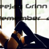 Deejay Grinn - Remember 2014