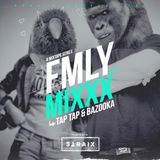 FMLY MIXXX Vol. 3 - DJ Bazooka & DJ TapTap