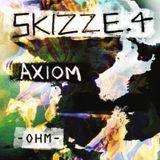 AXIOM @ Skizze.04 [OHM Berlin]