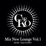 CHOKO Mix New Lounge Vol.1