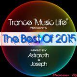 TMLThe Best of 2015 Mix Set (Mixed By Astraroth & Joseph)