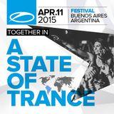Armin van Buuren (warm up set) - Live @ ASOT 700 Festival, Buenos Aires - 11.04.2015