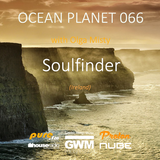 Soulfinder - Ocean Planet 066 Guest Mix [Nov 19 2016] on Pure.FM