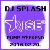Dj Splash (Lynx Sharp) - Pump WEEKEND 2016.02.20.