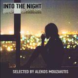 Into the night/Selected by Alekos mouzakitis