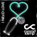Conrad Kemp - I Need Love (black cover)