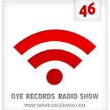 OYE Records Radio Show #46 with Tinko