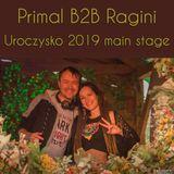 Primal B2B Ragini @ Uroczysko 2019 Main Stage