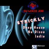 Strickly Deep House_ DJ Loco Joe
