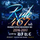 RULE 467 Vol.5 mixed by DJ U.C