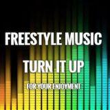 Turn up that Freestyle Music 228 - DJ Carlos C4 Ramos