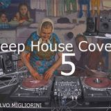 Deep House Cover Vol.5