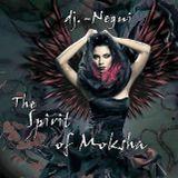 THE SPIRIT OF MOKSHA BY DJ.-NEGUI