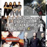 PERICO PADILLA RADIO SHOW - LAS MEJORES CANCIONES DE LA HISTORIA DEL ROCK EN ESPAÑOL - PARTE 4