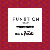 "FUNKTION TOKYO ""Exclusive Mix Vol.120"" Mixed By DJ Maurice"