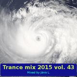 Trance mix 2015 vol. 43