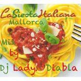 Dj Lady Diabla in the mix @  Siesta Italiana Mallorca 20.05.16
