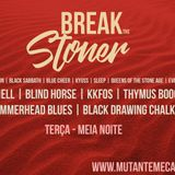 BREAK THE STONER EPISODIO 1