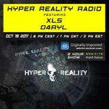 Hyper Reality Radio 069 – XLS & D4RYL