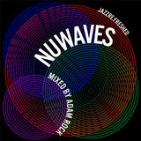 NuWaves - jazz re:freshed Mix by Dj Adam Rock