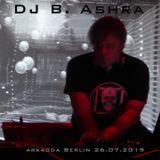 DJ B. Ashra - Arkaoda Berlin 26.07.2019