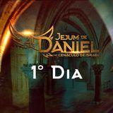 1º Dia do Jejum de Daniel