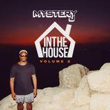 @DJMYSTERYJ | #InTheHouse | Volume.2