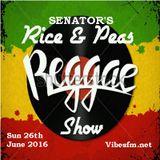 SENATOR's Rice & Peas Sun 26th June 2016_Vibesfm.net