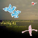 stachy.dj - letzte abfahrt Strand 22