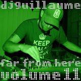 DJ Guillaume - Far From Here - Volume 11