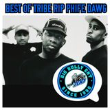 BEST OF TRIBE RIP PHIFE DAWG