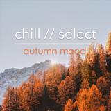 chill // select - autumn mood.