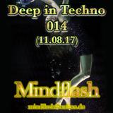 Deep in Techno 014 (08/2017)