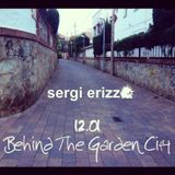 12.01 Behind The Garden City