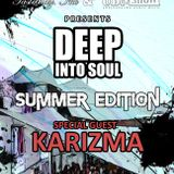 DJ Karizma's exclusive mix for Deep into Soul's Terrace Party on 1st September 2013