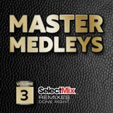 Select Mix - The Master Medley Vol 3 (Section 2017)