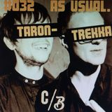 Taron-Trekka - as usual mix tape #032