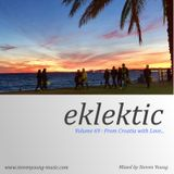 Eklektic vol 69 : From Croatia with Love...