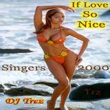 DJ Trez - If Love So Nice