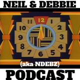 Neil & Debbie (aka NDebz) Podcast #150.5 ' 123FourFive6789TEN11Twelve ' - (Music version)