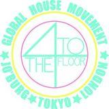4 To The Floor (24/02/2016)