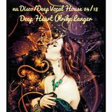 nu Disco/ Deep Vocal House By Deep Heart Ulrike Langer